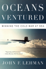 Oceans Ventured: Winning the Cold War at Sea Cover Image