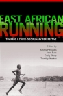 East African Running: Toward a Cross-Disciplinary Perspective Cover Image