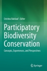 Participatory Biodiversity Conservation: Concepts, Experiences, and Perspectives Cover Image