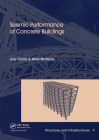 Seismic Performance of Concrete Buildings: Structures and Infrastructures Book Series, Vol. 9 Cover Image