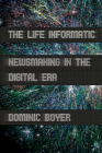 The Life Informatic (Expertise: Cultures and Technologies of Knowledge) Cover Image