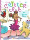 All about Ellie (Critter Club #2) Cover Image