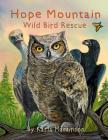 Hope Mountain: wild bird rescue Cover Image