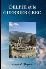 DELPHI et le GUERRIER GREC Cover Image