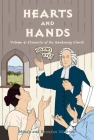 Hearts and Hands: Volume 4: Chronicles of the Awakening Church (History Lives #4) Cover Image