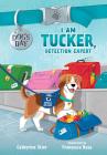 I Am Tucker, Detection Expert, 6 Cover Image