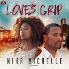 Love's Grip Lib/E Cover Image
