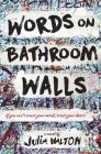Words on Bathroom Walls Cover Image