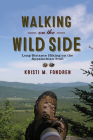Walking on the Wild Side: Long-Distance Hiking on the Appalachian Trail Cover Image