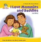 I Love Mommies and Daddies (Teach Me About) Cover Image