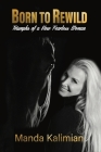 Born to Rewild: Triumphs of a Now Fearless Woman Cover Image