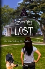 Something Lost: The Third Tale of the Zodiac Cusp Kids Cover Image