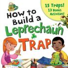 How to Build a Leprechaun Trap Cover Image