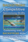 BACKSTROKE Competitive Swimming Drills: Containing over 65 BACKSTROKE drills Cover Image