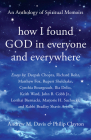 How I Found God in Everyone and Everywhere: An Anthology of Spiritual Memoirs Cover Image