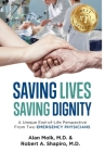 Saving Lives, Saving Dignity: A Unique End-of-Life Perspective From Two Emergency Physicians Cover Image