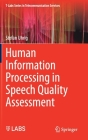 Human Information Processing in Speech Quality Assessment Cover Image