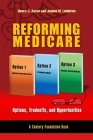 Reforming Medicare: Options, Tradeoffs, and Opportunities Cover Image