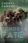 Echoes of Fate: Book Three in the Echoes Trilogy Cover Image
