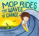 Mop Rides the Waves of Change: A Mop Rides Story Cover Image