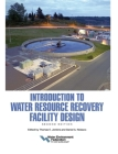 Introduction to Water Resource Recovery Facility Design: Second Edition Cover Image
