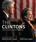 The Clintons: Their Story in Photographs Cover Image