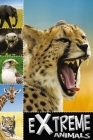 Ready to Read Extreme Animals (Ready to Read: Level 1 (Make Believe Ideas)) Cover Image