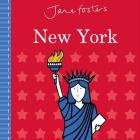 Jane Foster's Cities: New York (Jane Foster Books) Cover Image