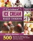 Cuisinart Ice Cream Maker Cookbook 2021 Cover Image