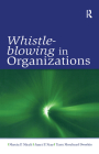 Whistle-Blowing in Organizations (Lea's Organization and Management) Cover Image