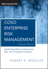 Coso Enterprise Risk Management: Establishing Effective Governance, Risk, and Compliance Processes (Wiley Corporate F&a #560) Cover Image