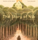 The Story of Nib: A Story about Finding Yourself Cover Image