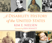 A Disability History of the United States (ReVisioning American History #2) Cover Image