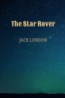 The Star Rover by Jack London Cover Image