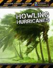 Howling Hurricanes (Awesome Forces of Nature) Cover Image