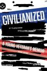 Civilianized: A Young Veteran's Memoir Cover Image