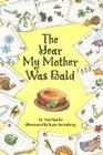 The Year My Mother Was Bald Cover Image