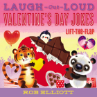 Laugh-Out-Loud Valentine's Day Jokes: Lift-the-Flap (Laugh-Out-Loud Jokes for Kids) Cover Image