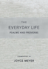 The Everyday Life Psalms and Proverbs, Platinum: The Power of God's Word for Everyday Living Cover Image