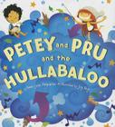 Petey and Pru and the Hullabaloo Cover Image