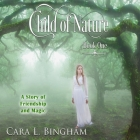 Child of Nature: Mira Storm Weather Cover Image