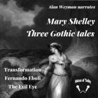Three Gothic Tales Lib/E Cover Image