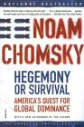 Hegemony or Survival: America's Quest for Global Dominance (American Empire Project) Cover Image