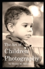 The Art of Children Photography Cover Image