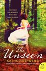 The Unseen: A Novel Cover Image