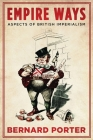 Empire Ways: Aspects of British Imperialism Cover Image