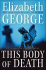 This Body of Death: An Inspector Lynley Novel Cover Image