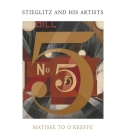 Stieglitz and His Artists: Matisse to O'Keeffe Cover Image