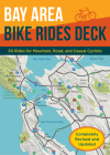 Bay Area Bike Rides Deck, Revised Edition: (Card Deck of Bicycle Routes in the San Francisco Bay Area, Cards for Northern California Cycling Adventures) Cover Image