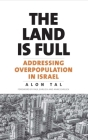 The Land Is Full: Addressing Overpopulation in Israel Cover Image